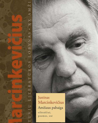 Justinas Marcinkevičius. Amžiaus pabaiga