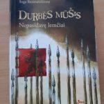 Ingos Baranauskienės romanas apie Durbės mūšį