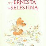 """Vaikams pristatyta Daniel Pennac knyga """"Romanas apie Ernestą ir Selestiną""""."""