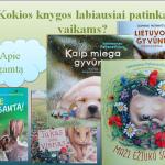 Vaikams buvo pristatytos skaitomiausios knygos